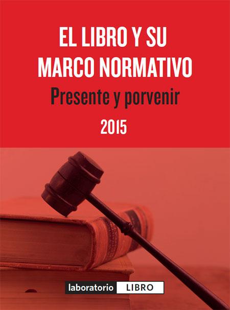 El libro y su marco normativo: presente y porvenir
