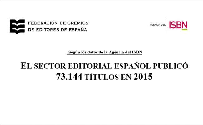 El sector editorial español publica 73.144 títulos en 2015
